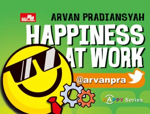 Happiness @Work @arvanpra