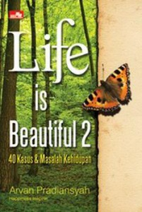 Life Is Beautiful 2 - Arvan Pradiansyah